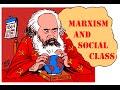 Marxism and social classes