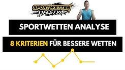 Sportwetten Analyse - 8 Kriterien für bessere wetten!