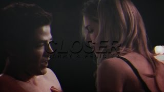 【Barry and Felicity】Closer