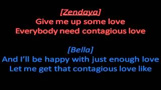 Bella Thorne And Zendaya - Contagious Love - Lyrics