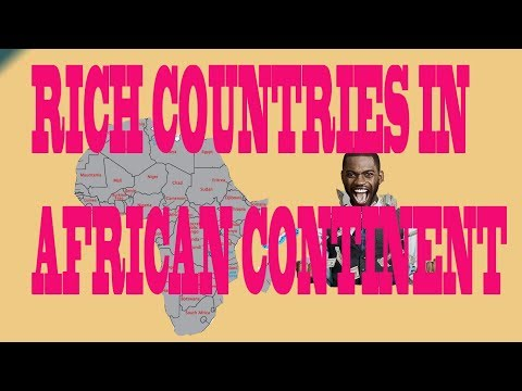 RICH COUNTRIES IN AFRICAN CONTINENT