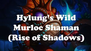 Hearthstone [WILD] Hylung's Murloc Shaman: Underbelly Angler is my new favourite card (1080p)