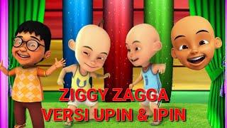 ZIGGY ZAGGA VERSI UPIN & IPIN - GEN HALILINTAR