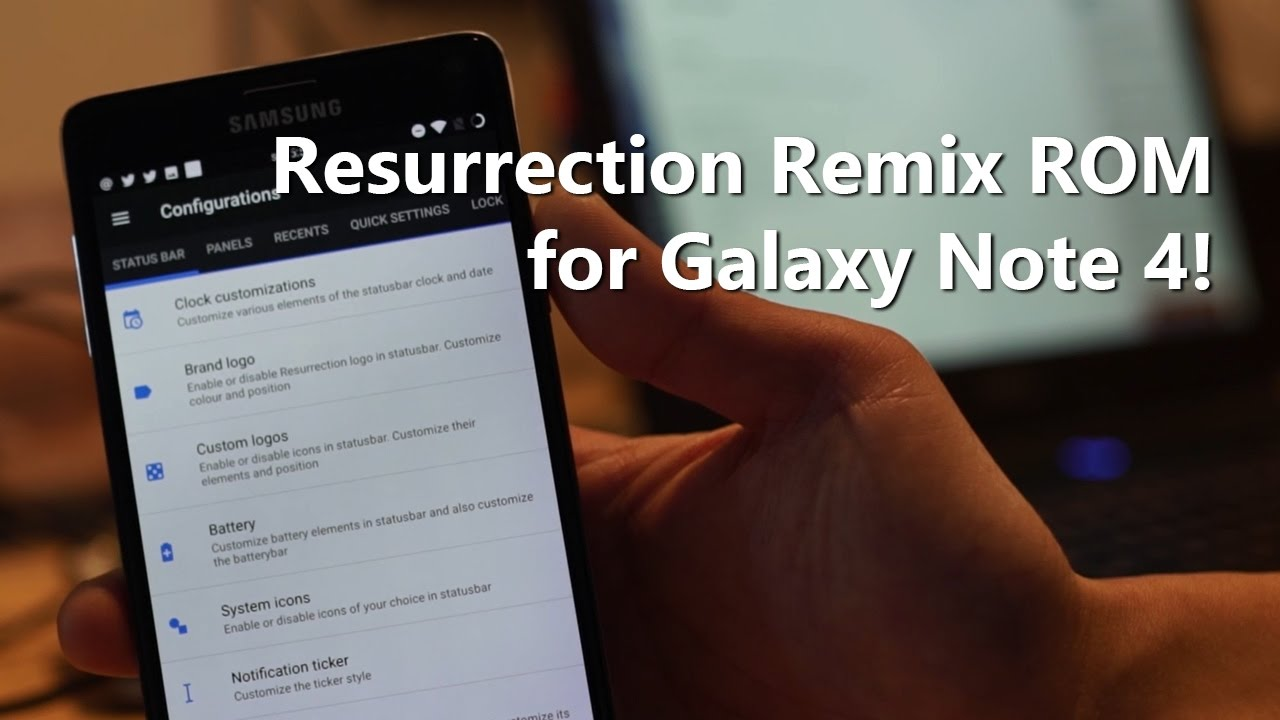 Resurrection Remix ROM for Galaxy Note 4! [Android 7 1 1]