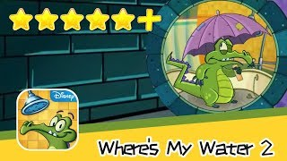 Where's My Water? 2 Chapter 5 Level 107 Walkthrough All Levels 3 Stars! Recommend index five stars+