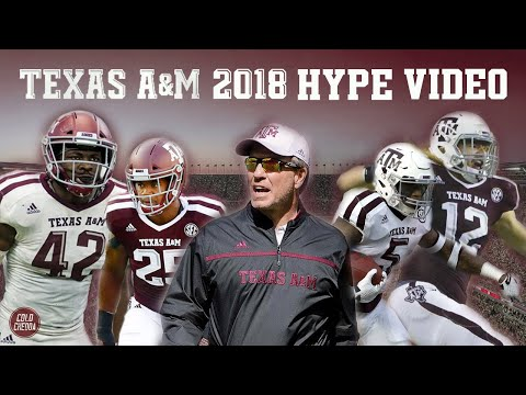 Texas A&M Football Hype Video 201819