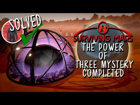 "Surviving Mars: All ""Power of Three"" Mystery Solved"