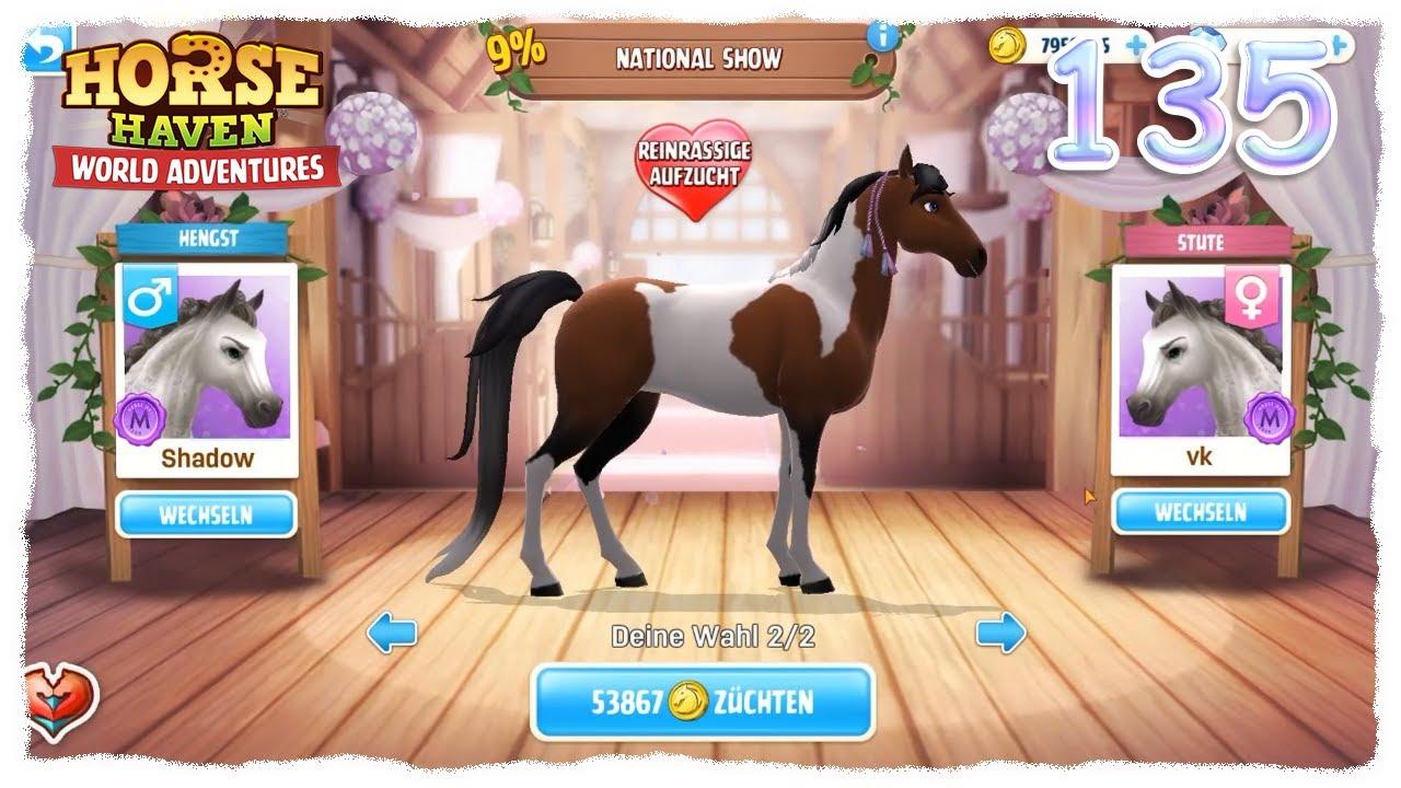 Horse Haven World Adventures 135 National Show T4 Zuchtversuch Youtube