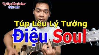 Điệu Soul Gửi Tới Anh Em Mới Bắt Đầu Tự Học Đàn Guitar