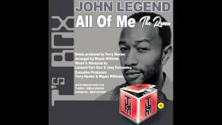 John Legend - All Of Me (Terry Hunter Chosen Few Dj