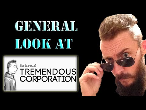 A General Look @ The Secret of Tremendous Corporation !!  [1