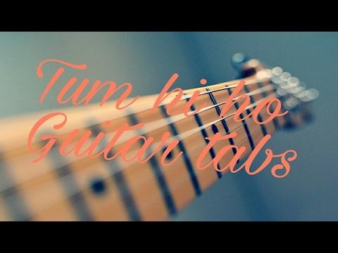 tum-hi-ho-guitar-lesson-|-tum-hi-ho-guitar-tabs-|-hum-tere-bin-guitar-tabs-|-tum-hi-ho-guitar-cover