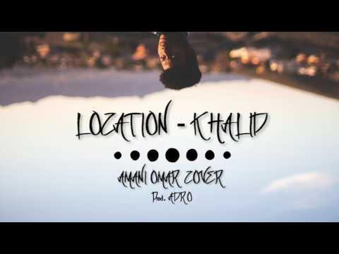 Location - Khalid Amani Omar Cover