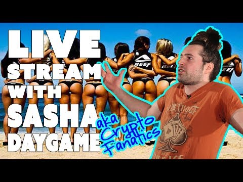 Livestream with Sasha Daygame aka Crypto Fanatics!!!