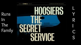 The Hoosiers - Runs In The Family [LYRICS]