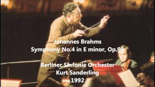 Johannes Brahms: Symphony No.4 in E minor - Kurt Sanderling (Audio video)