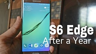 Samsung Galaxy S6 Edge - After A Year