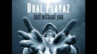 Dual Playaz - Lost Without You (Empyre One Remix) *Preview*