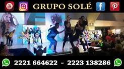 SOLÉ EL MEJOR GRUPO MUSICAL VERSATIL PUEBLA MEXICO PACHUCA TLAXCALA TOLUCA DF BODAS XV AÑOS 15 AÑOS
