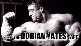 The DORIAN YATES Tape | The Ultimate Bodybuilding Motivation Video | FOREVER MASSIVE