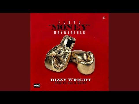 Dizzy Wright - Floyd Money Mayweather