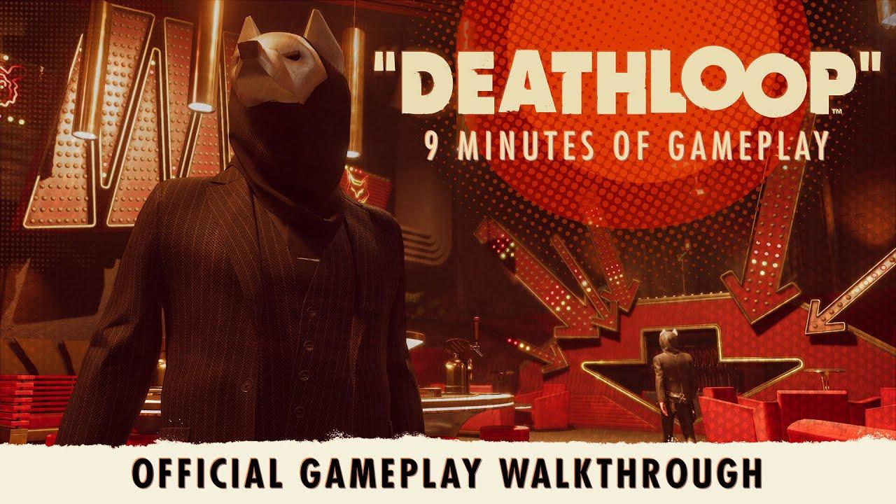 《DEATHLOOP》加长版游戏体验预告