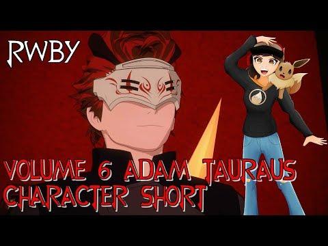 RTX 2018 RWBY Volume 6 Adam Character Short Reaction