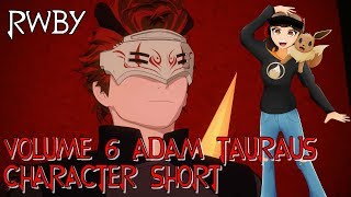 RTX 2018 RWBY Volume 6 Adam Character Short Reaction