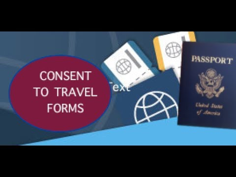 Learn More About Travel Permission and Travel Consent