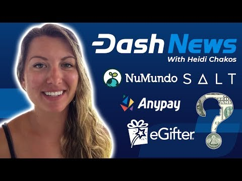 Dash News - Dash Investment Foundation, eGifter, Salt Lending, NuMundo, Dash Core Q1 Report & More!