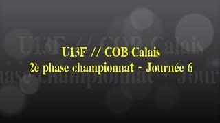 Retour sur le match... U13F // COB Calais