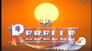 Le Rebelle - Générique de début - Saison 1 (VF)