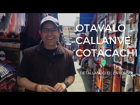 OTAVALO -  CAYAMBE -  COTACACHI - Ecuador - Detallando el entorno