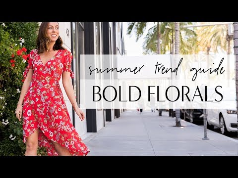 How to Wear FLORALS I Summer Trend Guide
