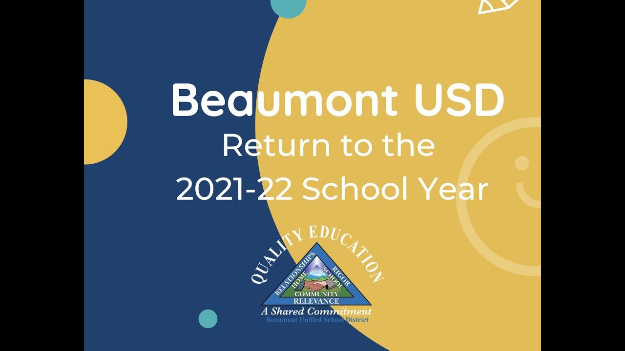 Frisco Isd 2022 23 Calendar.Beaumont Usd Return For The 2021 22 School Year News Break