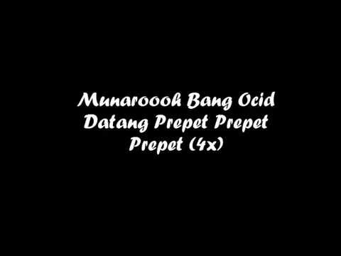 "Lirik Lagu Boyband Ubur Ubur - ""Munaroh Bang Ocid Datang"""