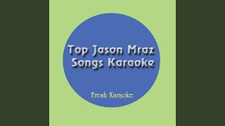 A Beautiful Mess - Karaoke In The Style of Jason Mraz