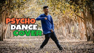 Dance Choreography on Psycho by Darp Aan