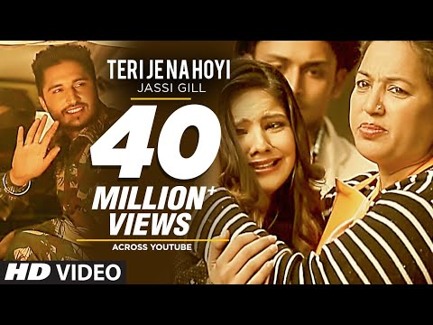 Teri Je Na Hoyi Full Video Song ★Jassi Gill ★...