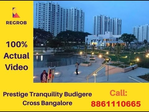 Prestige Tranquility Budigere Cross Bangalore | Actual Video | Call 9066021404