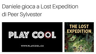 Daniele gioca a The Lost Expedition - Playcool