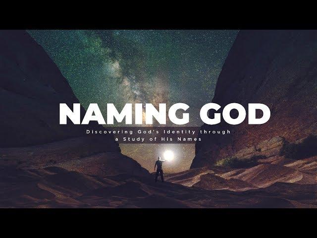 Naming God - Yaweh Yireh