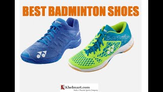 BEST BADMINTON SHOES FOR YEAR 2018