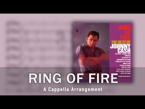 Ring of Fire - Johnny Cash (A Cappella Arrangement)
