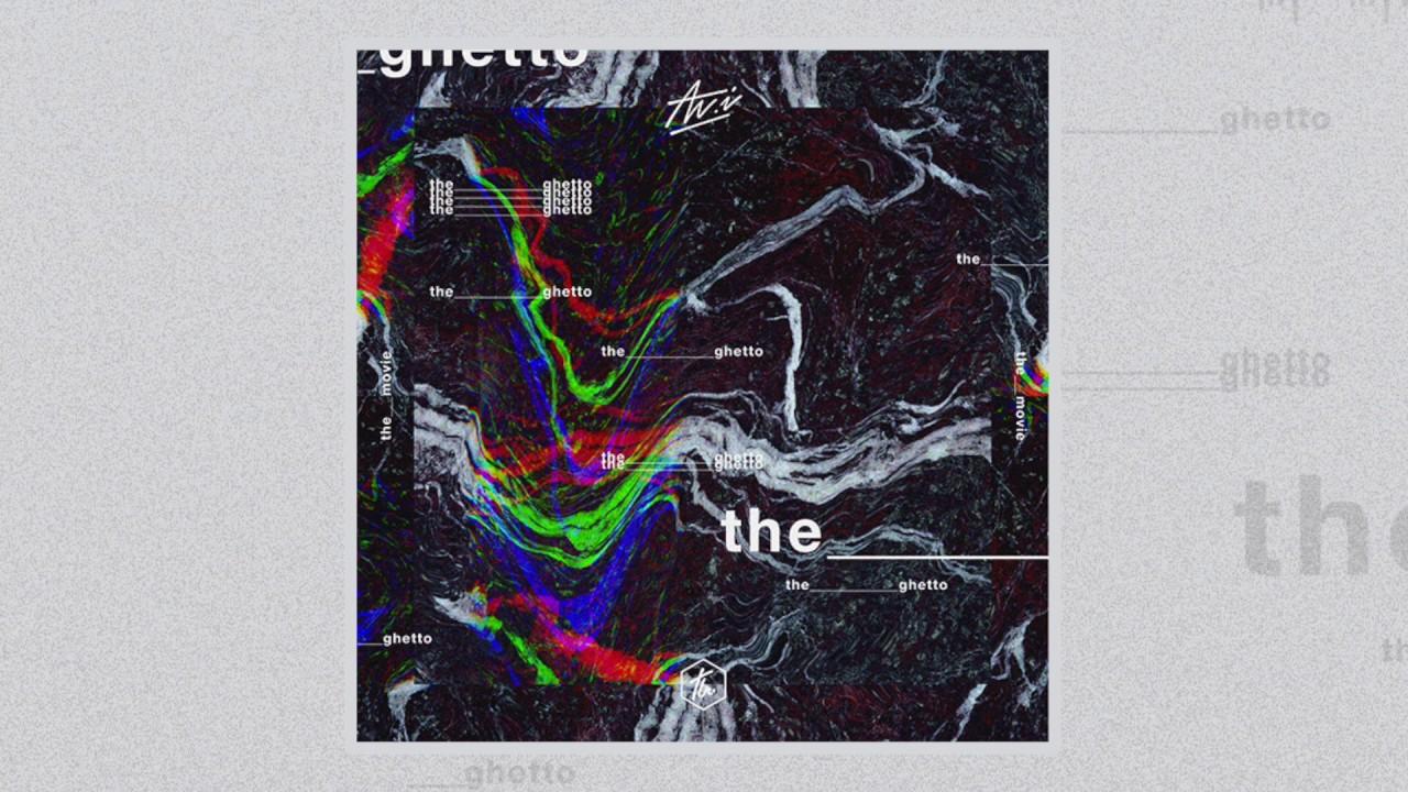 Download Av.i - The Ghetto (The Movie EP)