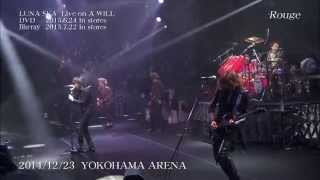 LUNA SEA - 「Live on A WILL」Teaser
