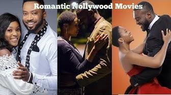 Top 10 Romantic Nollywood Movies 2019 • HD VIDEO