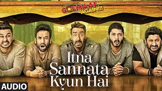 Itna Sannata Kyun Hai Full Audio Song | Golmaal Again