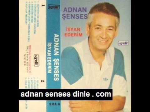 Adnan Şenses - İsyan Ederim Dinle mp3 indir