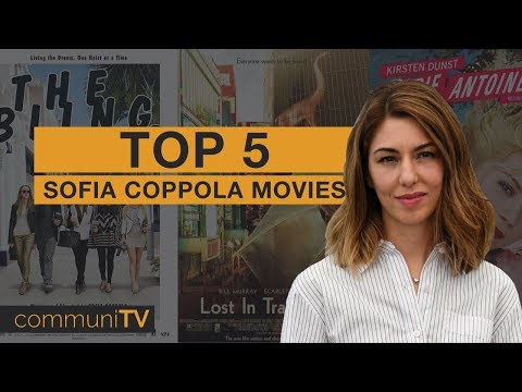 TOP 5: Sofia Coppola Movies | Director